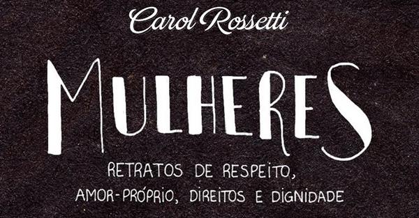 Ilustrações inspiradoras da Carol Rossetti